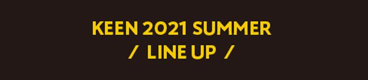 KEEN 2021 SUMMER LINE UP